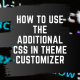 featured image for how to use add css in the theme customizer
