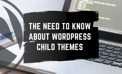 Feature image for the need to know about wordpress child themes