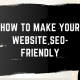 How to Make Your Website SEO-Friendly cover photo