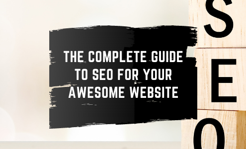 feature image of The Complete Guide to SEO for Your Awesome Website